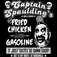 fried chicken and gasoline.