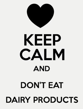 keep calm no dairy